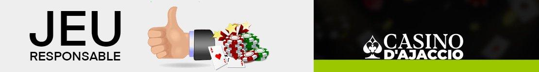 Politique de jeu responsable à Casino D'Ajaccio